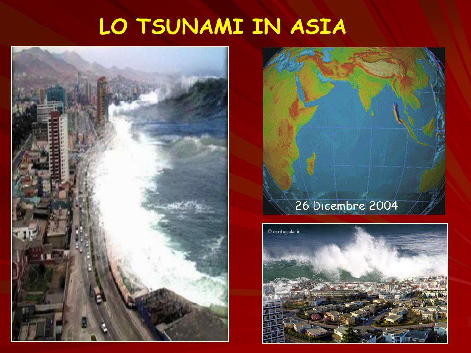 LO TSUNAMI IN ASIA 26 Dicembre 2004