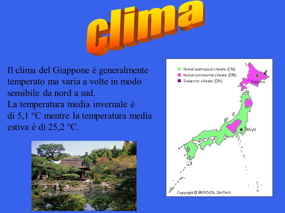 clima Il clima del Giappone è generalmente