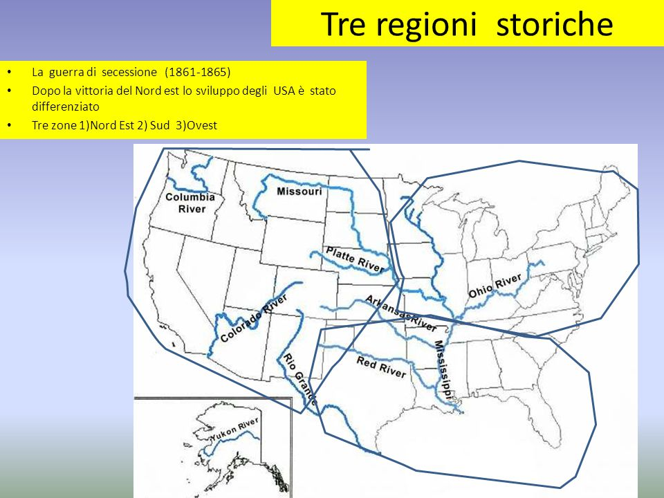 Tre regioni storiche La guerra di secessione (1861-1865)