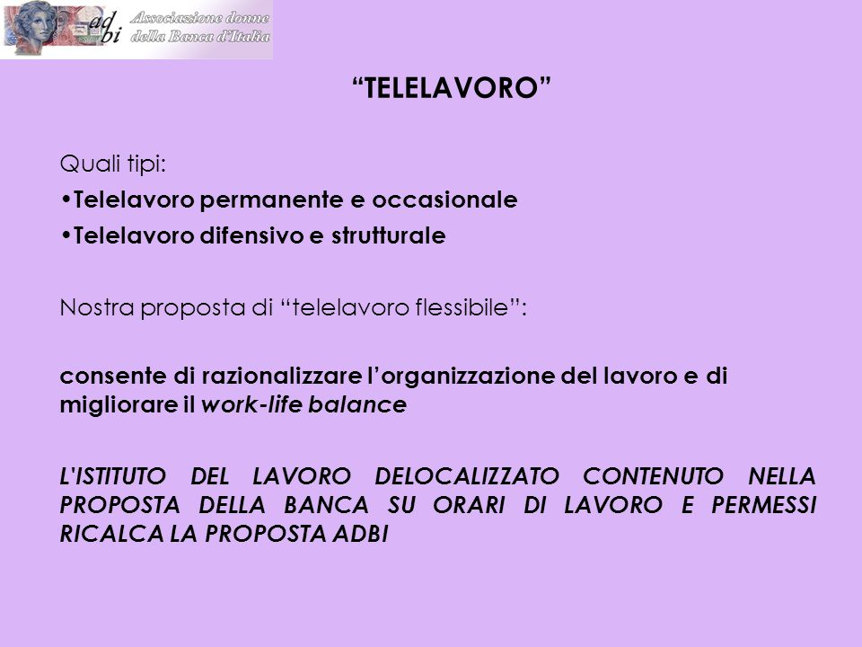 TELELAVORO Quali tipi: Telelavoro permanente e occasionale