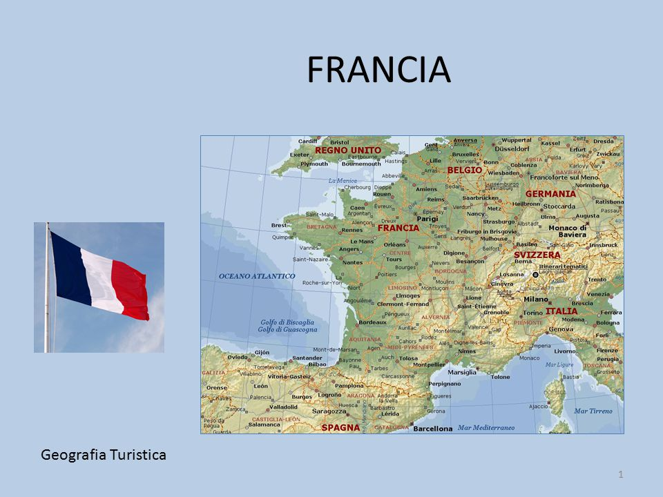 FRANCIA Geografia Turistica