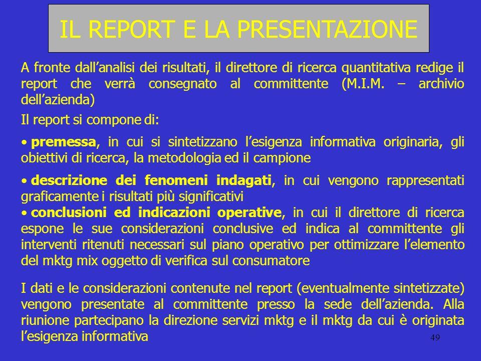 IL REPORT E LA PRESENTAZIONE
