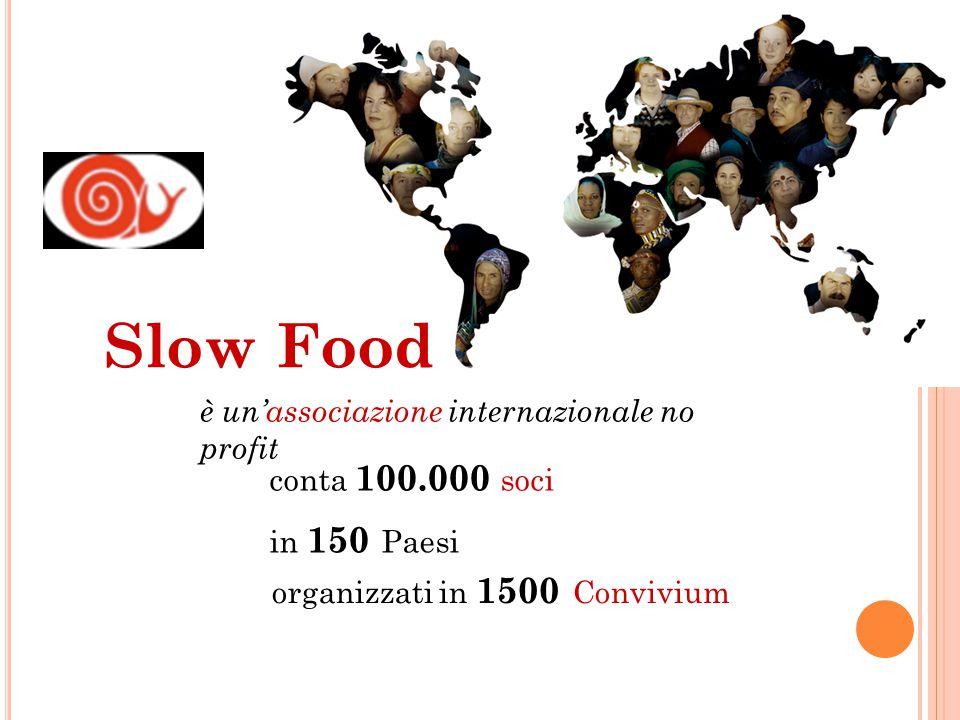 Slow Food è un'associazione internazionale no profit