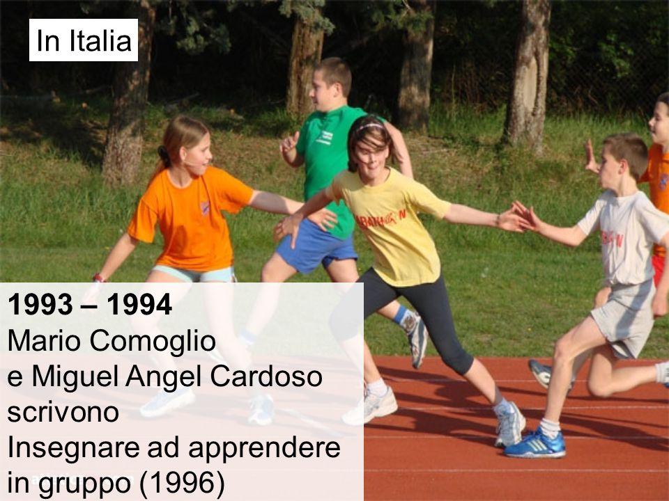 In Italia 1993 – 1994. Mario Comoglio. e Miguel Angel Cardoso.