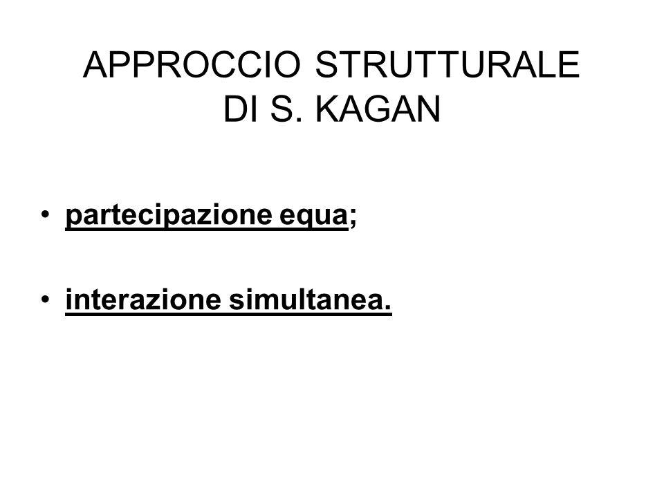 APPROCCIO STRUTTURALE DI S. KAGAN