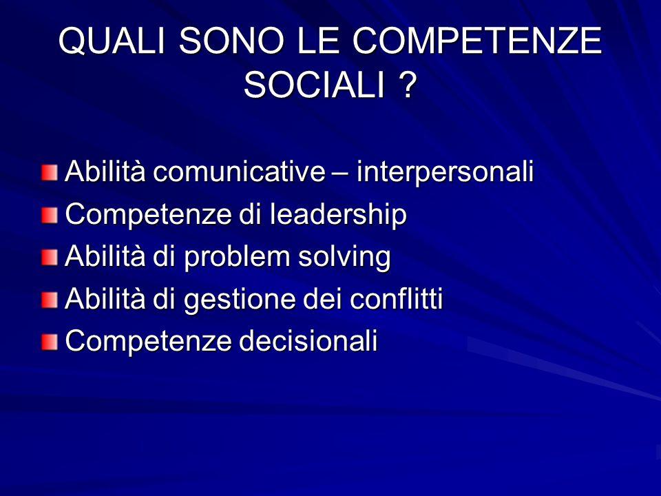 QUALI SONO LE COMPETENZE SOCIALI