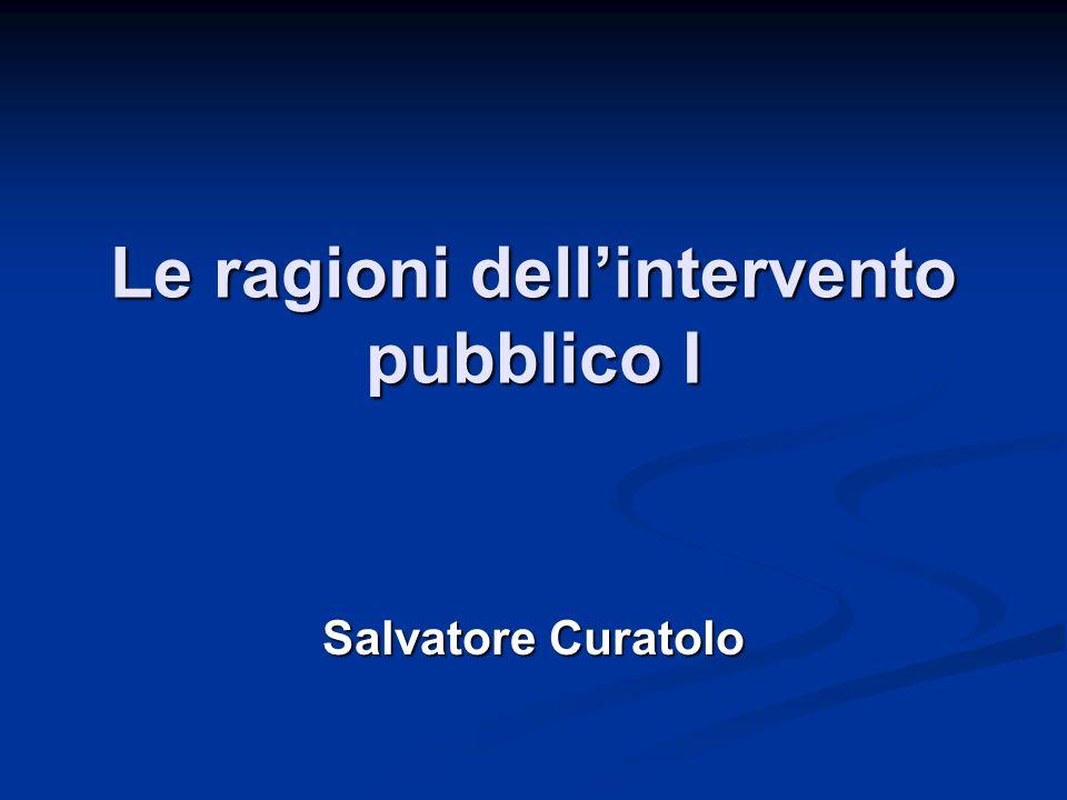 Le ragioni dell'intervento pubblico I