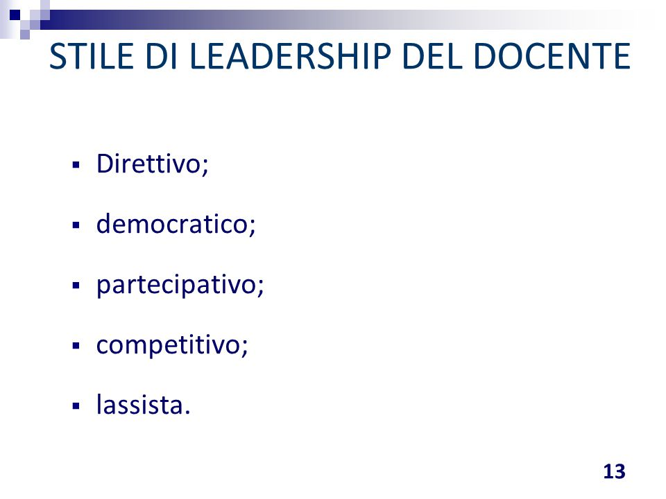 STILE DI LEADERSHIP DEL DOCENTE