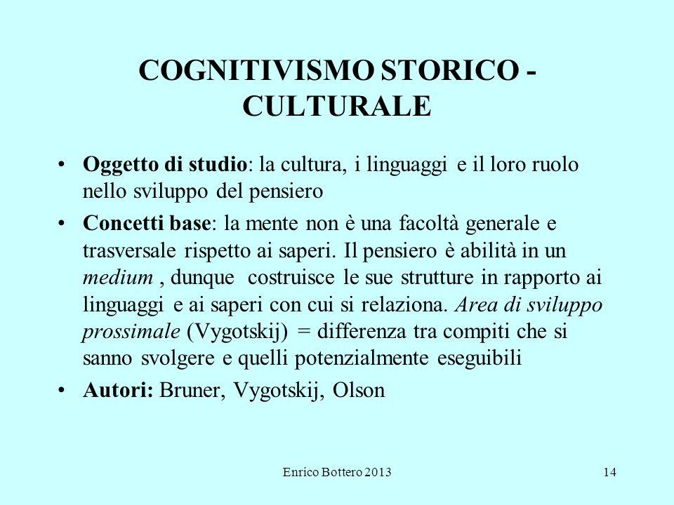 COGNITIVISMO STORICO - CULTURALE