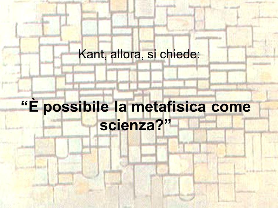 È possibile la metafisica come scienza
