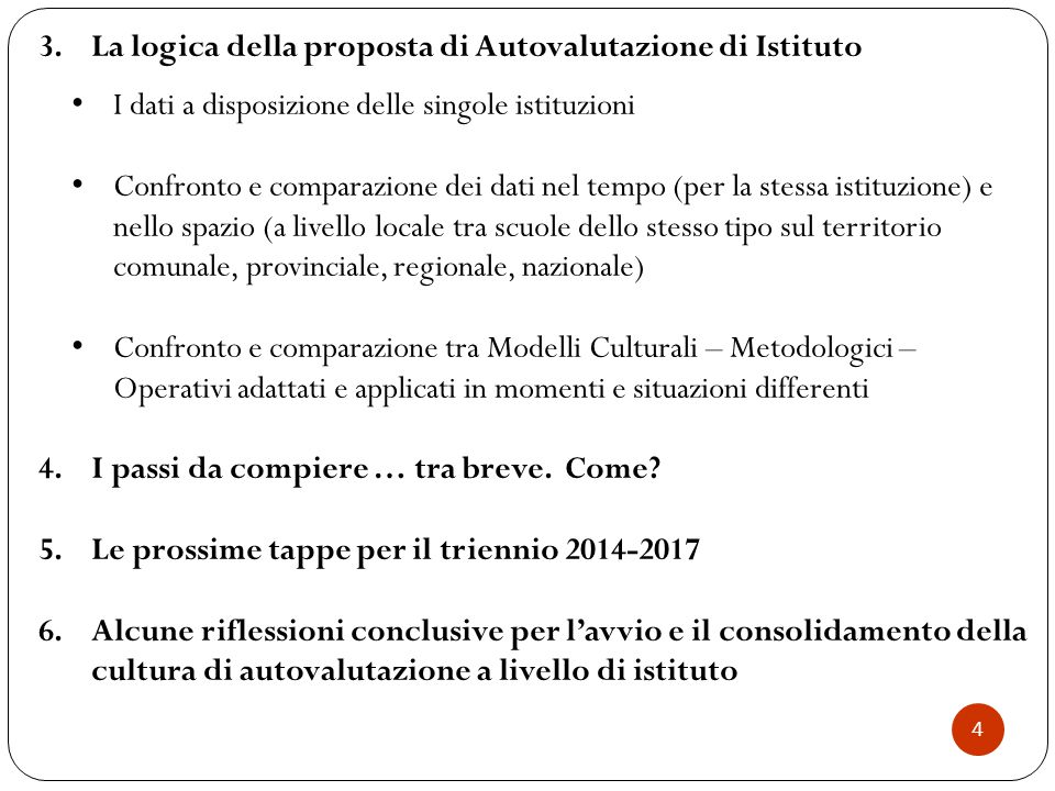 La logica della proposta di Autovalutazione di Istituto