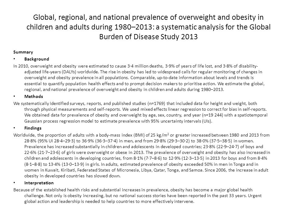 Global, regional, and national prevalence of overweight and obesity in children and adults during 1980–2013: a systematic analysis for the Global Burden of Disease Study 2013