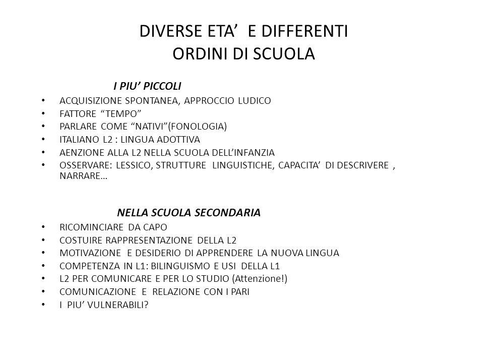 DIVERSE ETA' E DIFFERENTI ORDINI DI SCUOLA