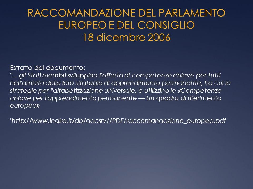 RACCOMANDAZIONE DEL PARLAMENTO EUROPEO E DEL CONSIGLIO 18 dicembre 2006