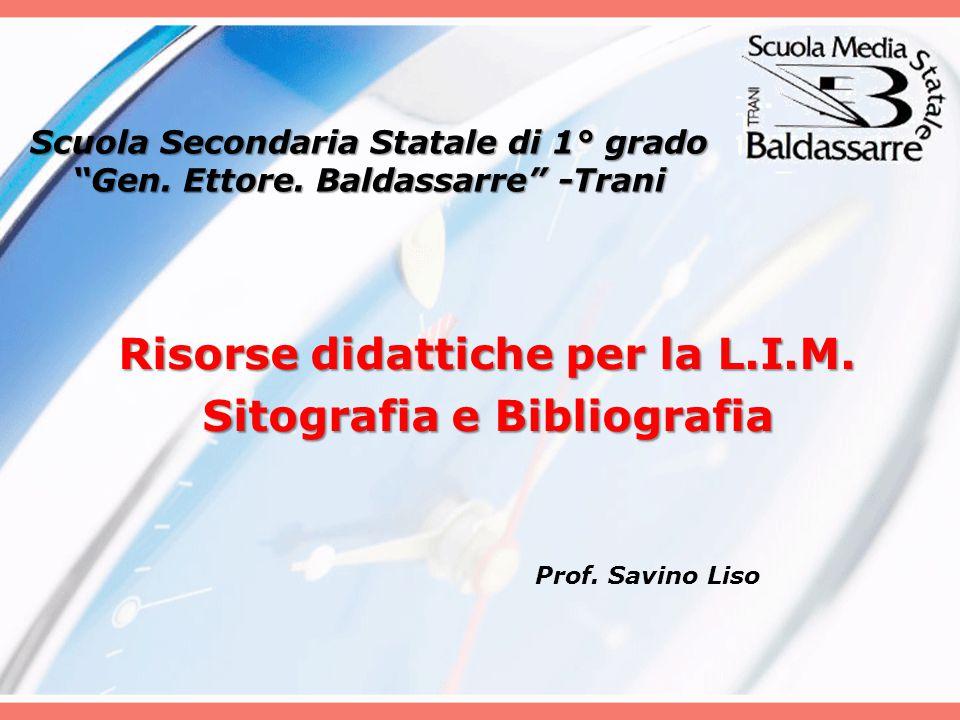 Risorse didattiche per la L.I.M. Sitografia e Bibliografia