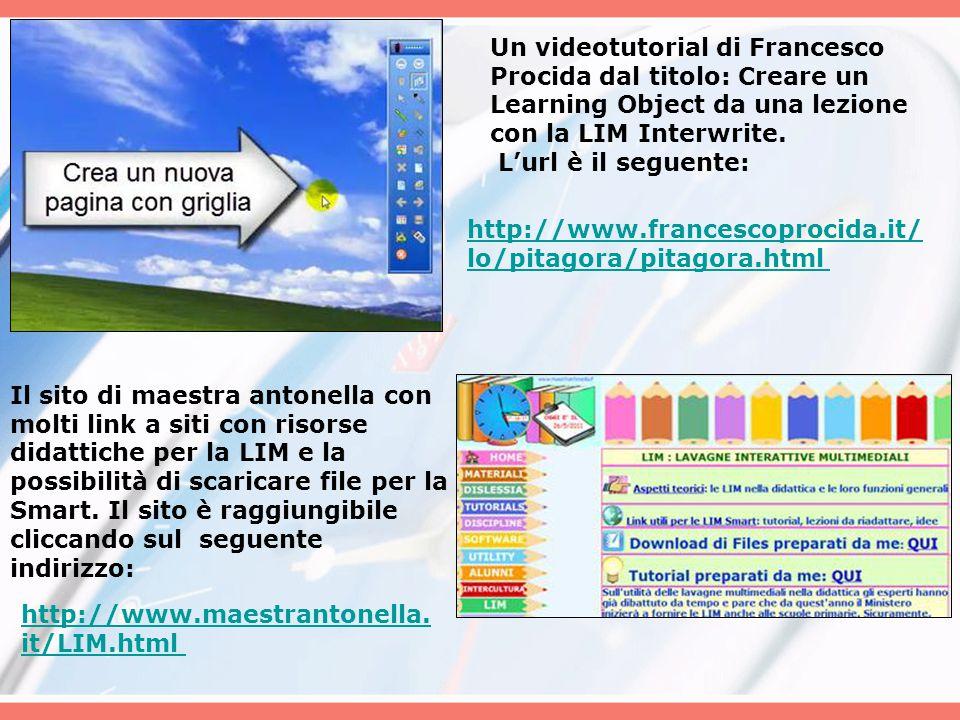 Un videotutorial di Francesco Procida dal titolo: Creare un Learning Object da una lezione con la LIM Interwrite.