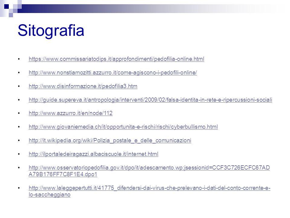 Sitografia https://www.commissariatodips.it/approfondimenti/pedofilia-online.html.
