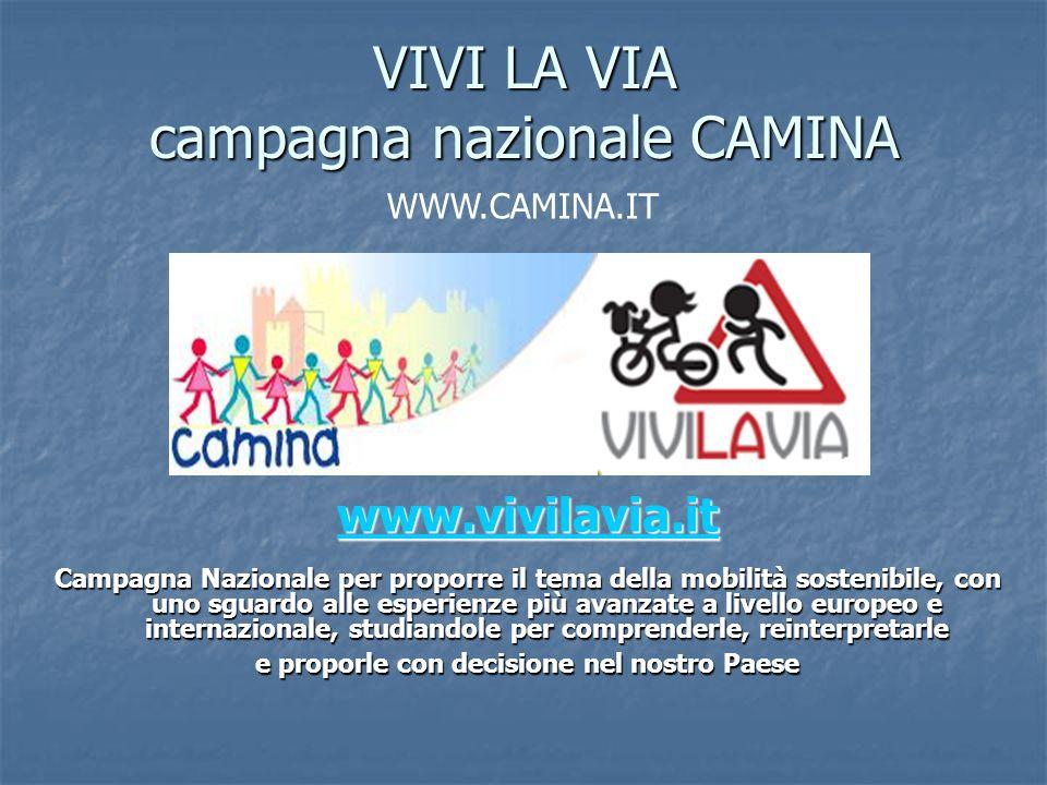 VIVI LA VIA campagna nazionale CAMINA