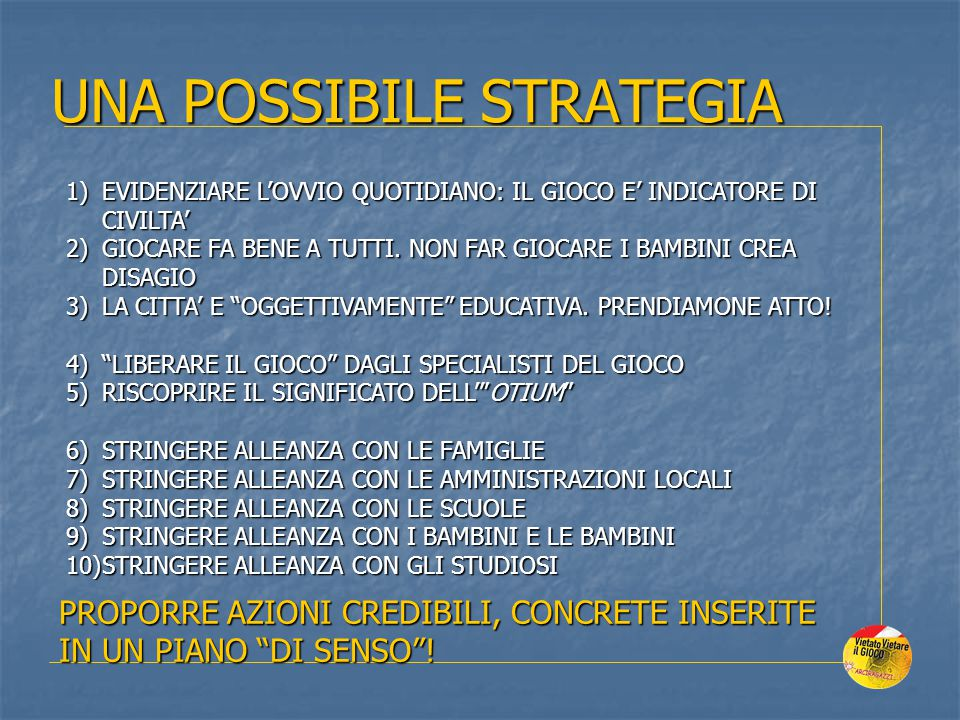 UNA POSSIBILE STRATEGIA
