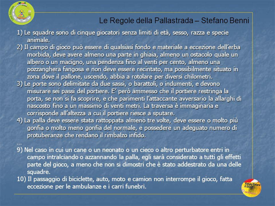 Le Regole della Pallastrada – Stefano Benni