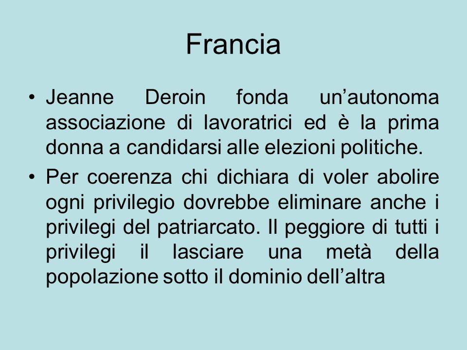 Francia Jeanne Deroin fonda un'autonoma associazione di lavoratrici ed è la prima donna a candidarsi alle elezioni politiche.