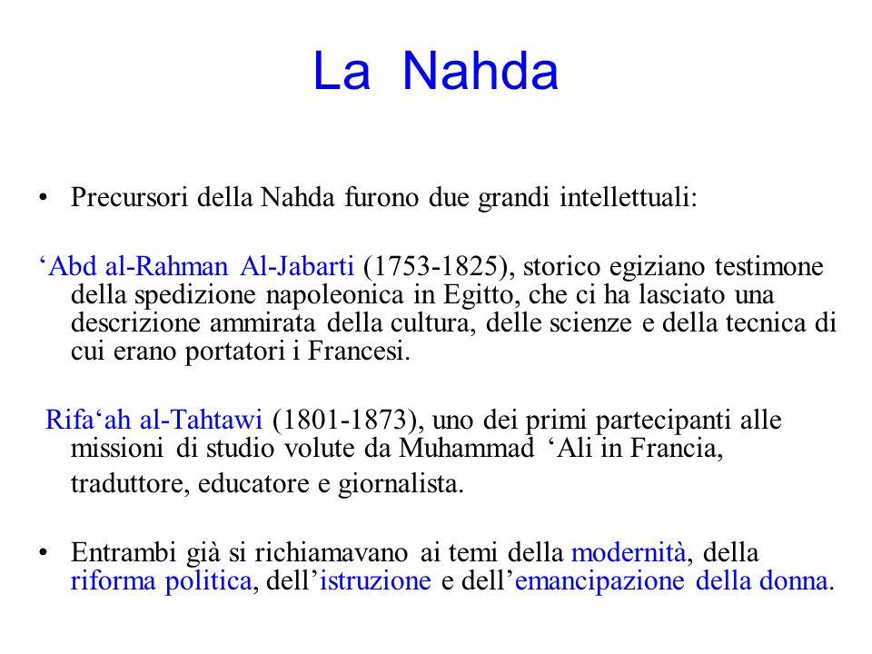 La Nahda Precursori della Nahda furono due grandi intellettuali: