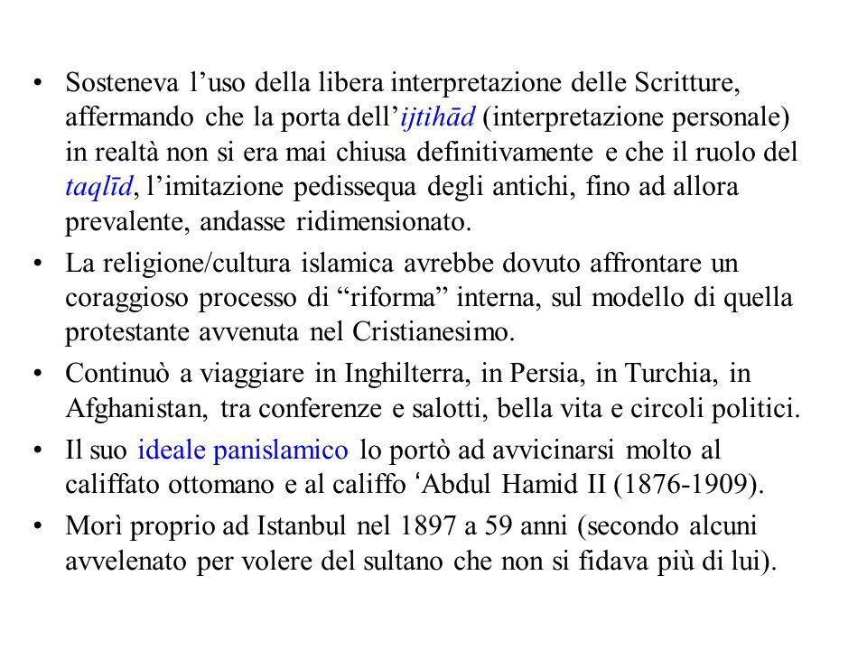 Sosteneva l'uso della libera interpretazione delle Scritture, affermando che la porta dell'ijtihād (interpretazione personale) in realtà non si era mai chiusa definitivamente e che il ruolo del taqlīd, l'imitazione pedissequa degli antichi, fino ad allora prevalente, andasse ridimensionato.