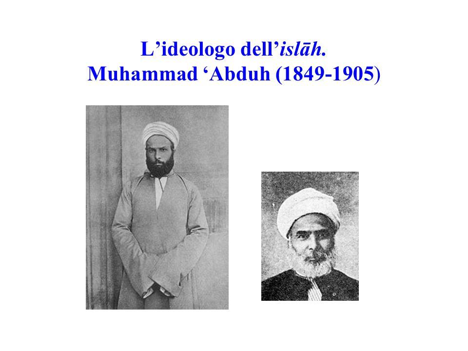 L'ideologo dell'islāh. Muhammad 'Abduh (1849-1905)