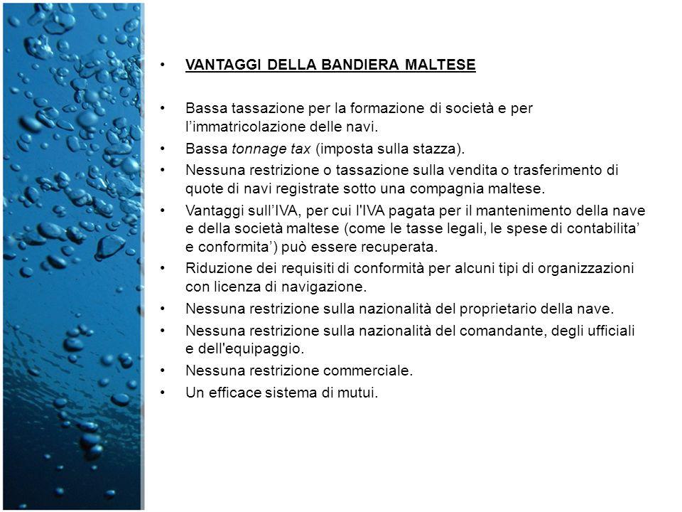 VANTAGGI DELLA BANDIERA MALTESE