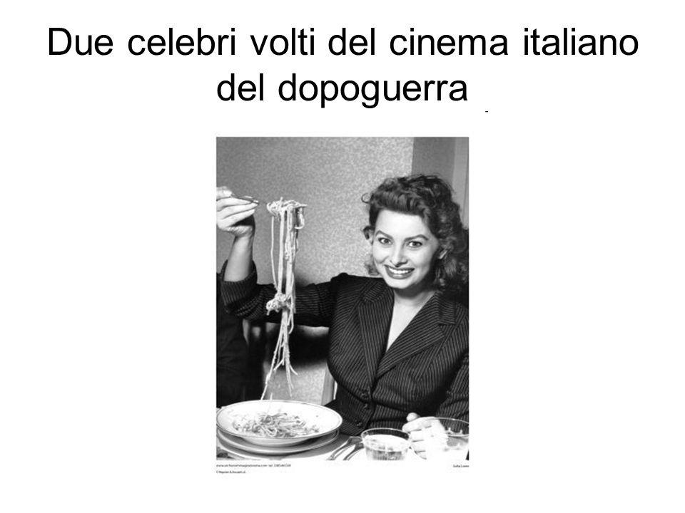 Due celebri volti del cinema italiano del dopoguerra