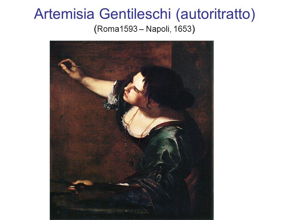 Artemisia Gentileschi (autoritratto) (Roma1593 – Napoli, 1653)