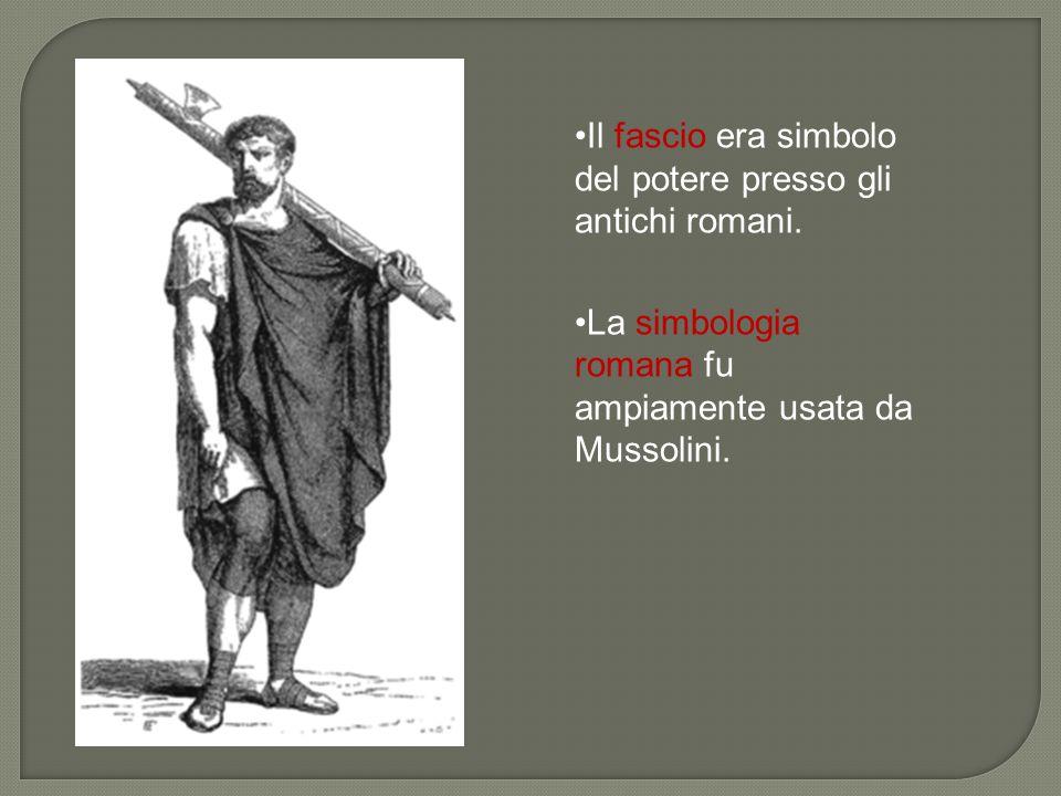 Il fascio era simbolo del potere presso gli antichi romani.