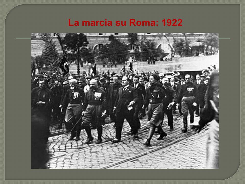 La marcia su Roma: 1922