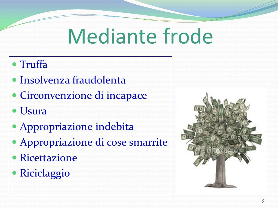 Mediante frode Truffa Insolvenza fraudolenta