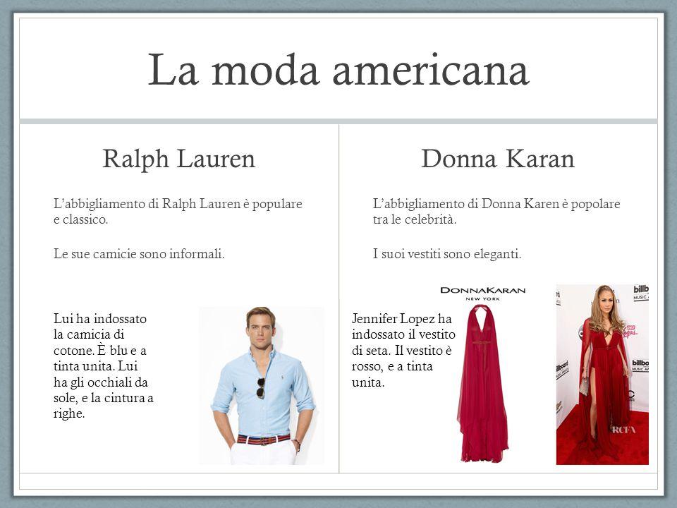 La moda americana Ralph Lauren Donna Karan