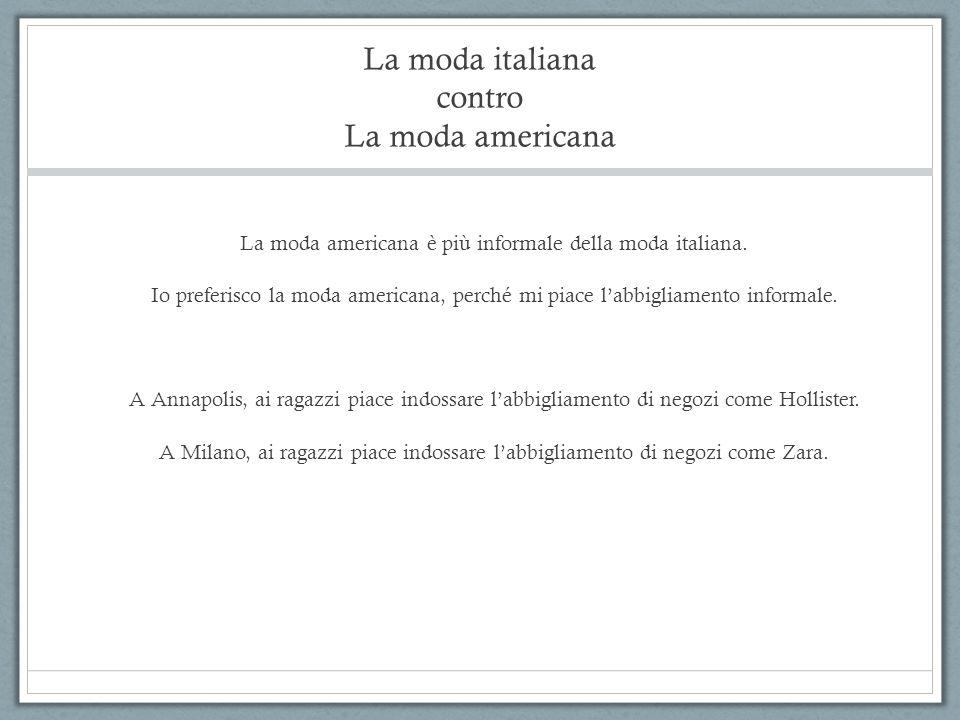 La moda italiana contro La moda americana