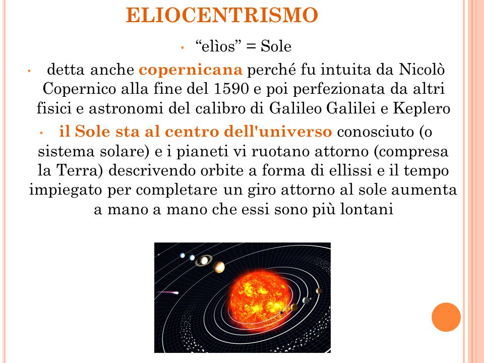 ELIOCENTRISMO elìos = Sole