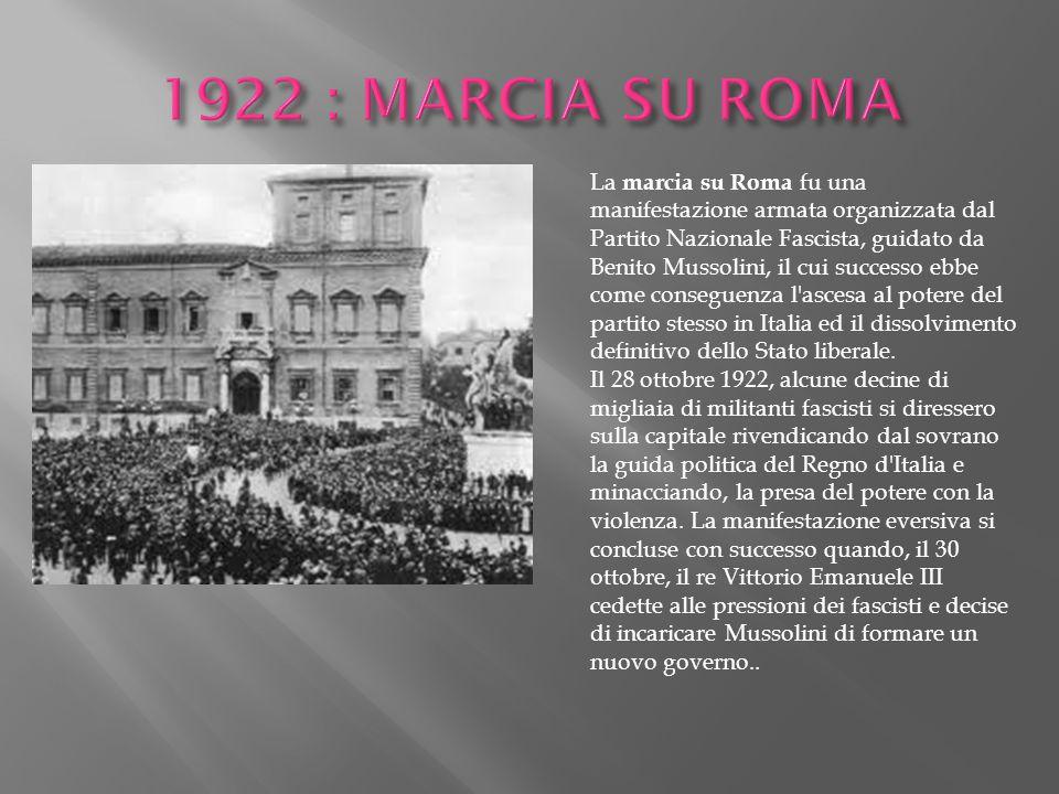 1922 : MARCIA SU ROMA
