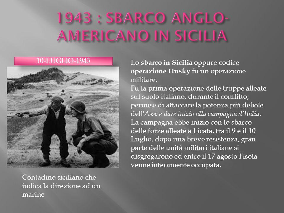 1943 : SBARCO ANGLO-AMERICANO IN SICILIA
