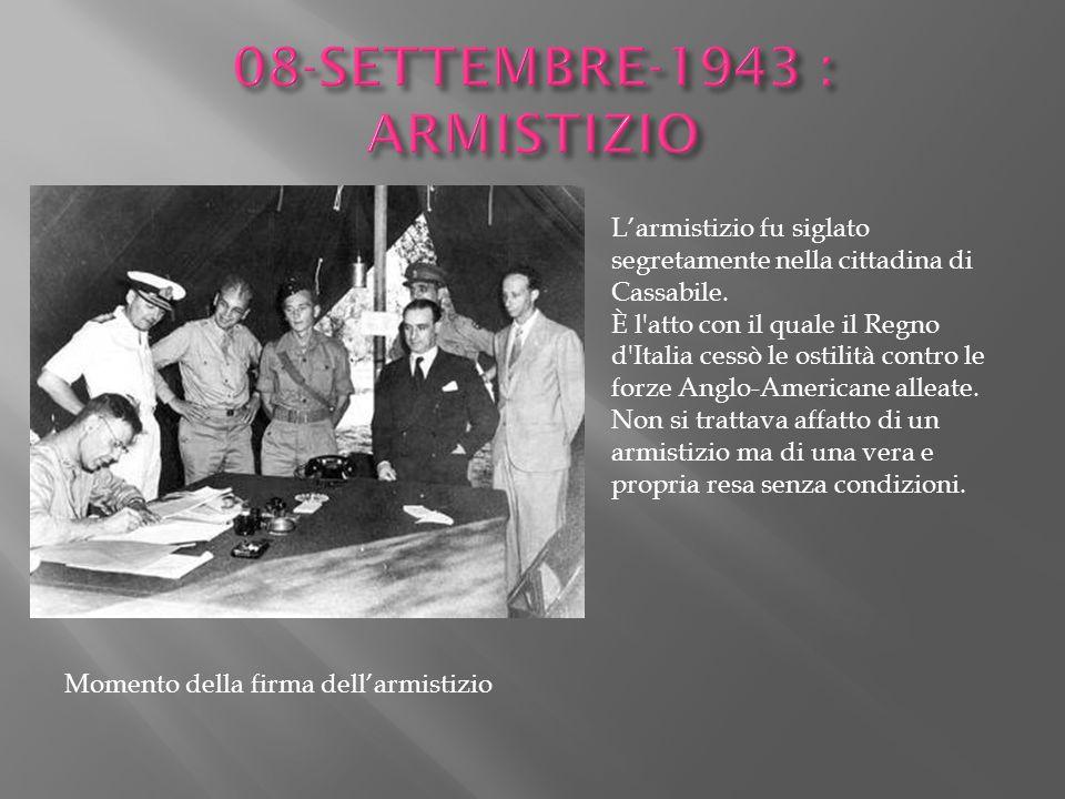 08-SETTEMBRE-1943 : ARMISTIZIO