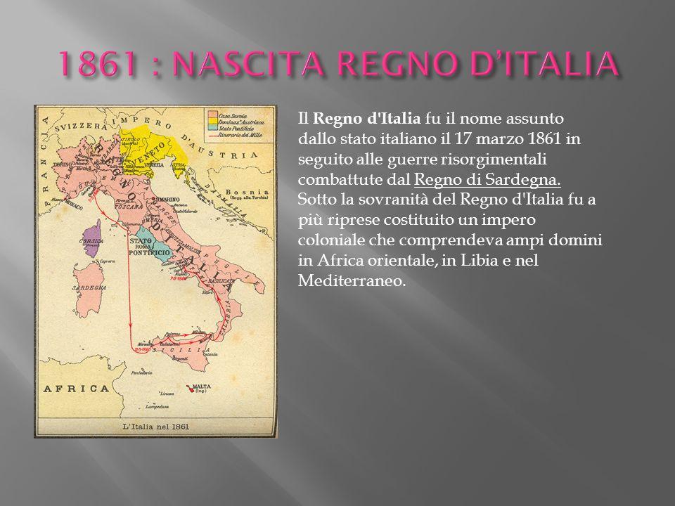 1861 : NASCITA REGNO D'ITALIA