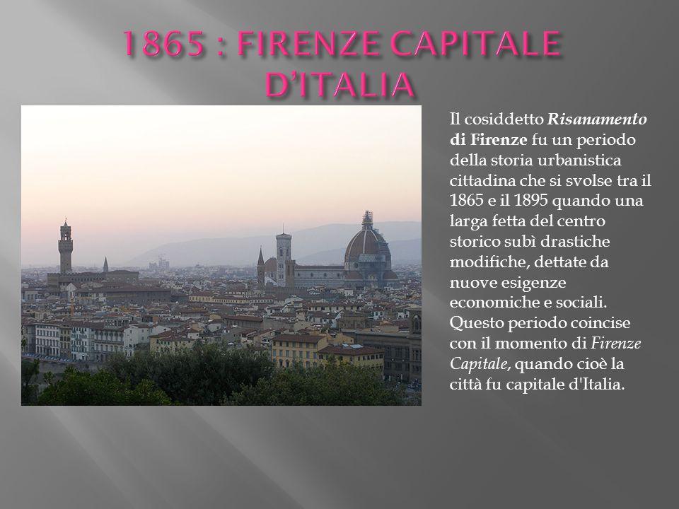 1865 : FIRENZE CAPITALE D'ITALIA