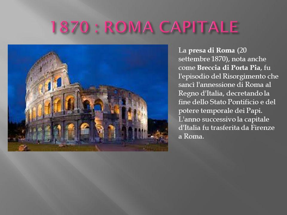 1870 : ROMA CAPITALE