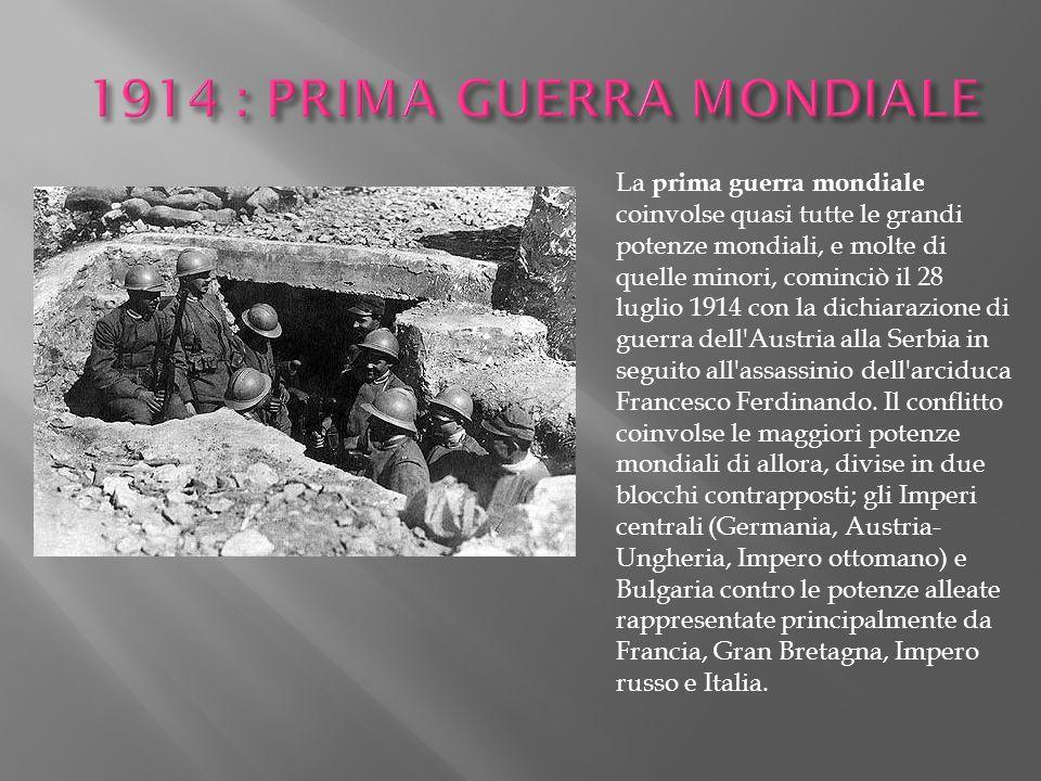 1914 : PRIMA GUERRA MONDIALE