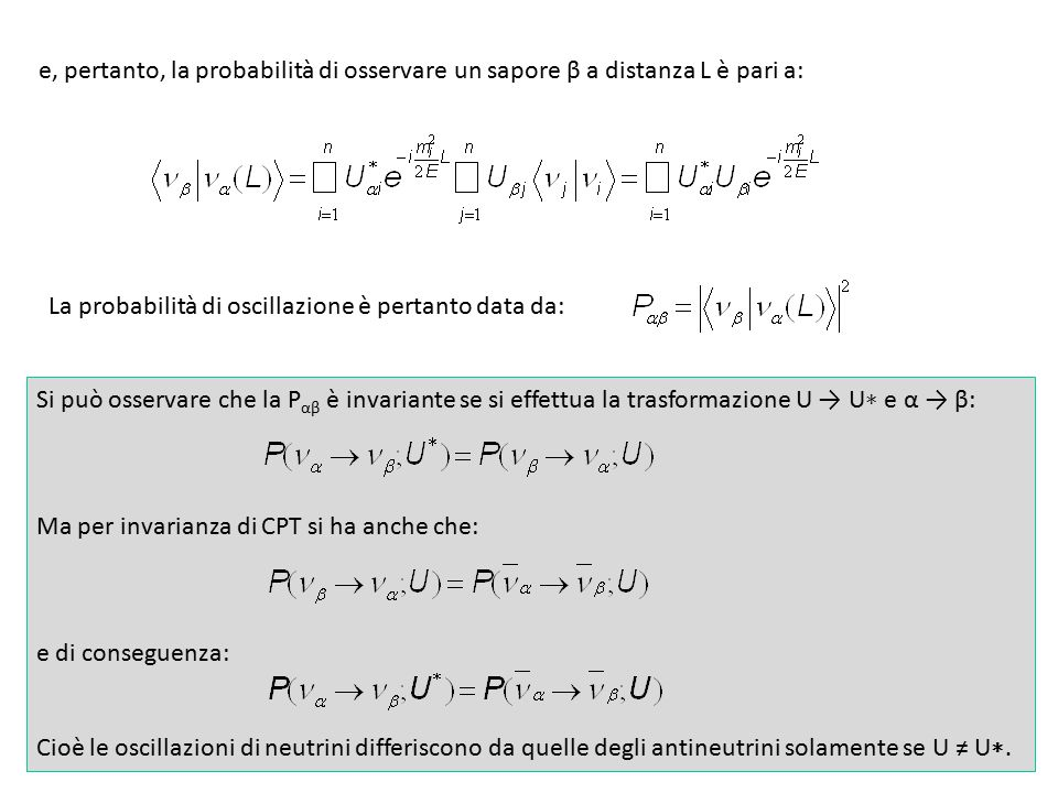 e, pertanto, la probabilità di osservare un sapore β a distanza L è pari a: