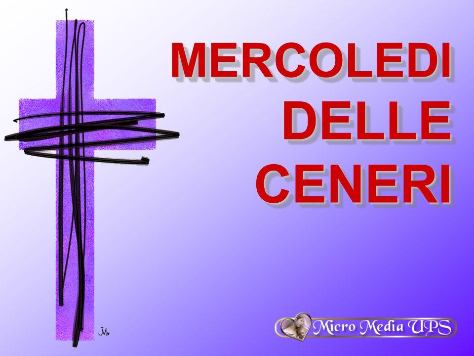 MERCOLEDI DELLE CENERI