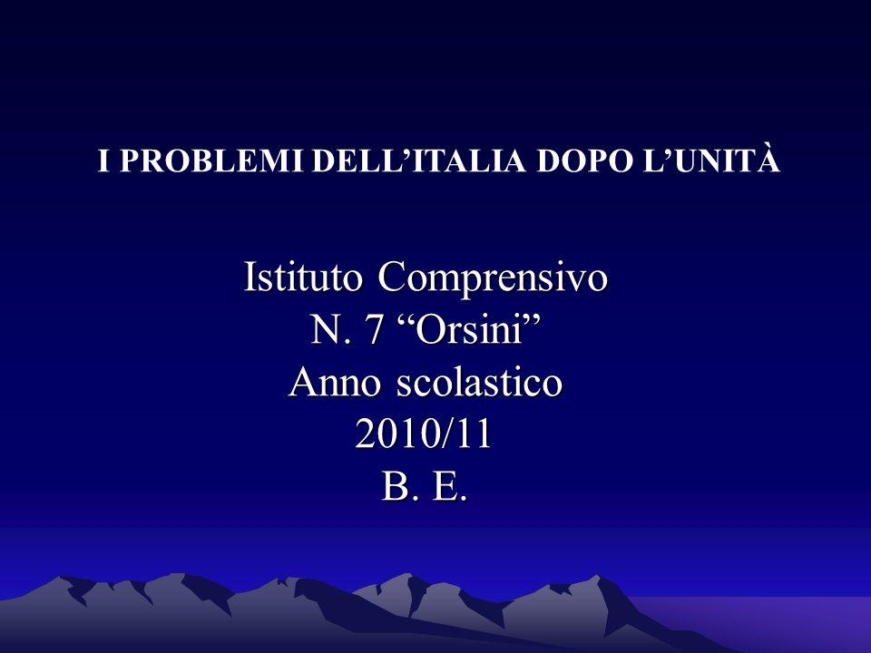 I PROBLEMI DELL'ITALIA DOPO L'UNITÀ