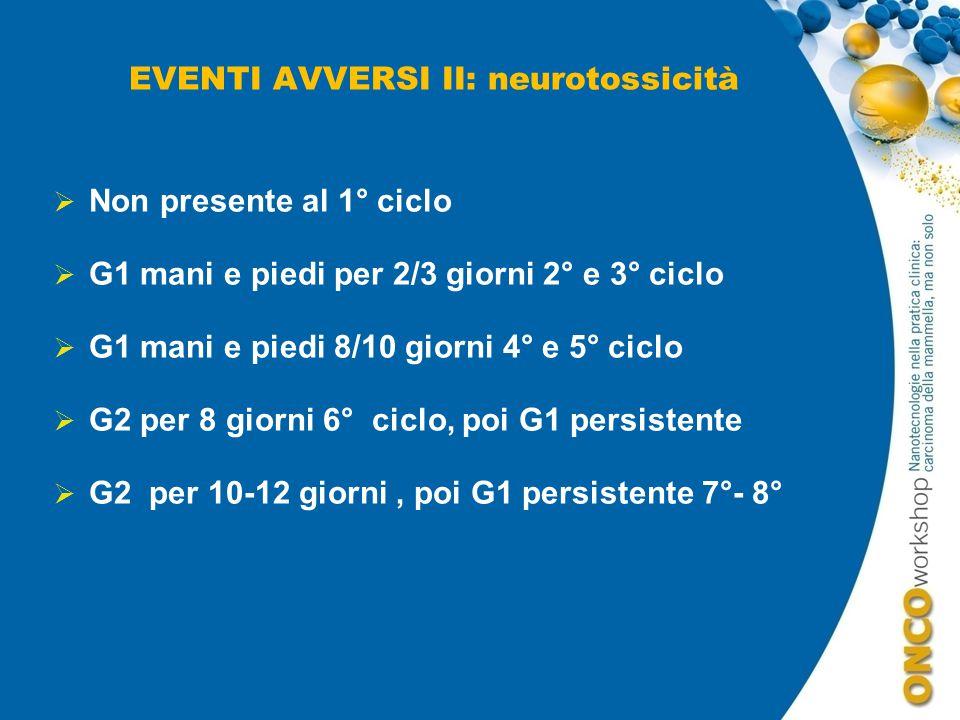EVENTI AVVERSI II: neurotossicità