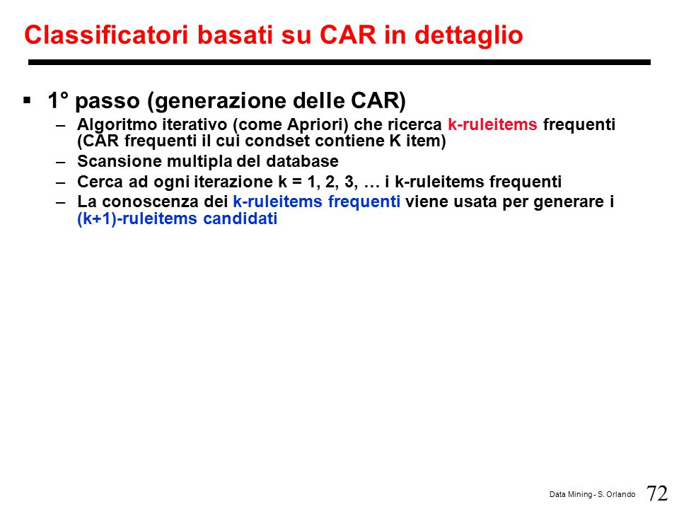 Classificatori basati su CAR in dettaglio