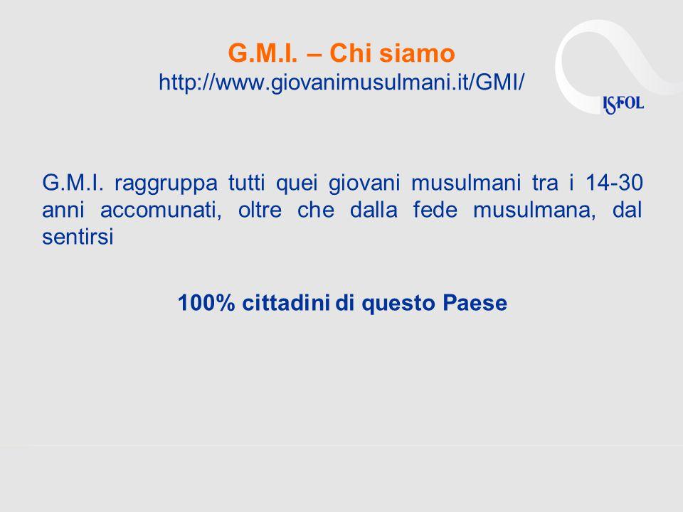 G.M.I. – Chi siamo http://www.giovanimusulmani.it/GMI/